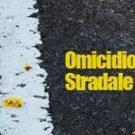 FINALMENTE L'OMICIDIO STRADALE E' LEGGE!